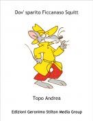 Topo Andrea - Ficcanaso rapito