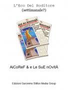 AiCoReF & e Le SuE nOvItÀ - L'Eco Del Roditore (settimanale?)