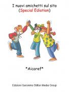 *Aicoref* - I nuovi amichetti sul sito(Special Ediotion)