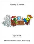 topo marti - Il gossip di Natale