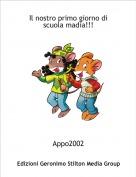 Appo2002 - Il nostro primo giorno di scuola madia!!!