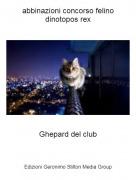 Ghepard del club - abbinazioni concorso felino dinotopos rex