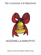 MOZZARELLA AMMUFFITA - Per il concorso 3 di Stecchina!