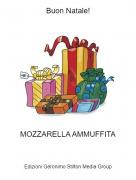 MOZZARELLA AMMUFFITA - Buon Natale!