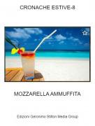 MOZZARELLA AMMUFFITA - CRONACHE ESTIVE-8