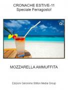 MOZZARELLA AMMUFFITA - CRONACHE ESTIVE-11Speciale Ferragosto!