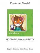 MOZZARELLA AMMUFFITA - Premio per Stecchi!