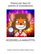 MOZZARELLA AMMUFFITA - Premio per Sery12!(premio di consolazione)