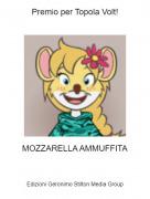 MOZZARELLA AMMUFFITA - Premio per Topola Volt!