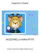 MOZZARELLA AMMUFFITA - Auguroni Chiara!