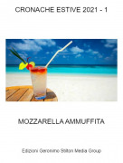 MOZZARELLA AMMUFFITA - CRONACHE ESTIVE 2021 - 1