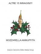 MOZZARELLA AMMUFFITA - ALTRE 15 IMMAGINI!!!