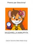 MOZZARELLA AMMUFFITA - Premio per Stecchina!