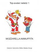 MOZZARELLA AMMUFFITA - Top-avatar natalizi 1