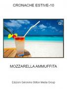 MOZZARELLA AMMUFFITA - CRONACHE ESTIVE-10