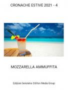 MOZZARELLA AMMUFFITA - CRONACHE ESTIVE 2021 - 4