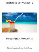 MOZZARELLA AMMUFFITA - CRONACHE ESTIVE 2021 - 2