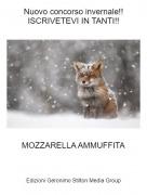 MOZZARELLA AMMUFFITA - Nuovo concorso invernale!!ISCRIVETEVI IN TANTI!!