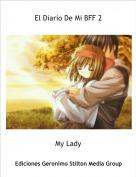 My Lady - El Diario De Mi BFF 2