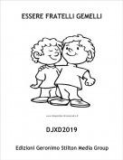 DJXD2019 - ESSERE FRATELLI GEMELLI