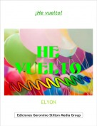 ELYON - ¡He vuelto!
