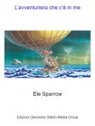 Ele Sparrow - L'avventuriera che c'è in me