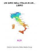 A.21 - UN GIRO NELL'ITALIA IN UN... LIBRO