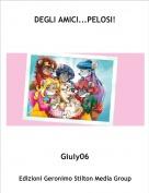 Giuly06 - DEGLI AMICI...PELOSI!