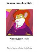 Rasmaussen Teruki - Un autre regard sur Sally