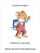 Intellector topo alby - La penna magica