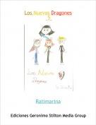 Ratimarina - Los Nuevos Dragones 5
