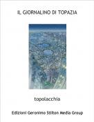 topolacchia - IL GIORNALINO DI TOPAZIA