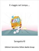 Saragatto10 - Il viaggio nel tempo...