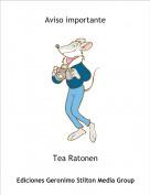 Tea Ratonen - Aviso importante