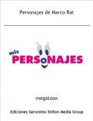 megatoon - Personajes de Marco Rat