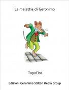 TopoElsa - La malattia di Geronimo