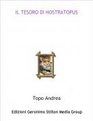 Topo Andrea - IL TESORO DI NOSTRATOPUS
