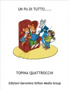 TOPINA QUATTROCCHI - UN Pò DI TUTTO.....