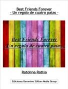 Ratolina Ratisa - Best Friends Forever- Un regalo de cuatro patas -