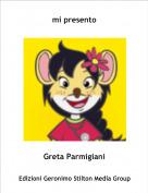 Greta Parmigiani - mi presento