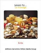 Ecila - SAVAIS-TU...Le fromage