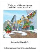 Amperial Navideño - Viaje en el tiempo 6,una navidad superratonica 2