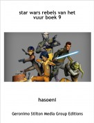 hasoeni - star wars rebels van het vuur boek 9