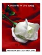 Lia Cheston - Cambio de rol (1ra parte)