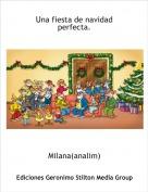 Milana(analim) - Una fiesta de navidad perfecta.