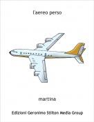 martina - l'aereo perso