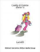 Lucre03 - L'addio di Colette(Parte 1)