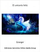 Granger - El unicorio feliz