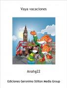 Anahg22 - Vaya vacaciones