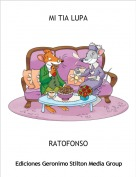 RATOFONSO - MI TIA LUPA